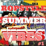 Ropstyle/DC radio - Summer Rootsy Vibe #1
