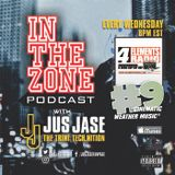In The Zone Podcast with Jus Jase - Show #9 'Cinematic Weather Music'