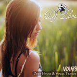 DEEP HOUSE VOCAL TRANCE - DJ LUNA - VOL.43 - 2015