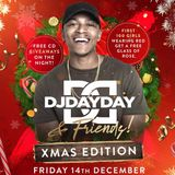 @DJDAYDAY_ / DJ Day Day & Friends - Xmas Edition @ Bambu Nightclub / Friday 14th December