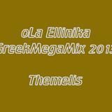 oLa Ellinika GreekMegaMix - Themelis
