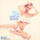 Yankee's House & Electro MashUp #32 [EDM Edition] (2013)