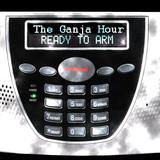The Ganja Hour 1