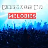 Pursuit Of Melodies - 005(Deep Melodies)