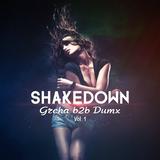 Shakedown Grcha b2b Dumx