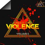 C∆∆ST - Under The Violence Vol.2