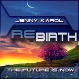 Jenny Karol - ReBirth.The Future is Now! 106