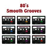80's Smooth Grooves
