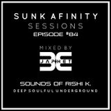 Sunk Afinity Sessions Episode 84