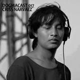 Dogmacast 017 Criss Narvaez