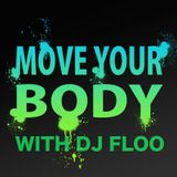 Move Your Body With DJ FLOO #5
