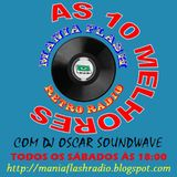 Mania Flash Radio - As 10 melhores - Programa 88 (13-05-2017).mp3