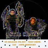 Stir Crazy Show 10 on Release FM
