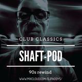 Shaft - Pod Classics Oct 19