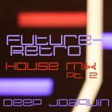 Future-Retro House Mix part 2