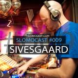 Slomocast #009 by Sivesgaard