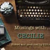 Musings with ... Cecilie