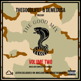 TheGoodLife! x DEMEDUSA Present: The Good Mix Volume 2