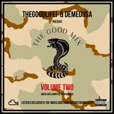 TheGoodLife! x DEMEDUSA Present: The Good Mix Volume 2