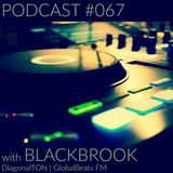 PODCAST #067 w/ Blackbrook