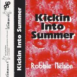 Robbie Nelson - Kickin Into Summer - Side A - Intelligence Mix - 1996