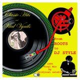 Oridjinal Selekta From Roots Reggae to DJ Style