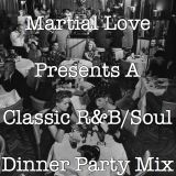 Classic R&B / Soul Dinner Party Mix 50's 60's 70's