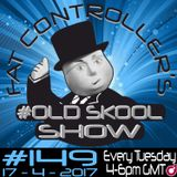 #OldSkool Show #149 with DJ Fat Controller 18th April 2017