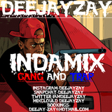 DEEJAYZAY- INDAMIX GANG AND TRAP EP2