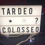 Tardeo Colosseo Octubre
