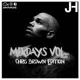 Mixdays Vol.5 Chris Brown Edition