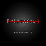 EDM Mix Vol. 2 by Kristofaxe