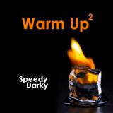 Speedy Darky - Warm Up #2