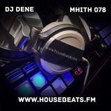 DJ  DENE - FREAKY FRIDAY @ HOUSEBEATS 01-17-2020 (MHiTH 078)