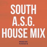 South A.S.G. House Mix