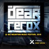 Dear Rerox @  Big mountian music festival 2018 Dancing stage.