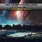 TRIP TO EMOTIONAL LAND VOL 90  - Shooting Stars -