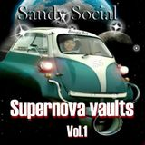 "Sandy Social presents ""Supernova vaults"" Vol.1"
