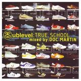 DOC MARTIN - SUBLEVEL TRUE SCHOOL (2004)
