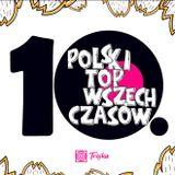 10. Polski Top Wszech Czasów - 2017.05.02
