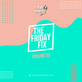 Ryan the DJ - Friday Fix Vol. 20