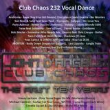 Club Chaos 232 Vocal Dance