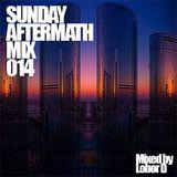 Sunday Aftermath Mix 014