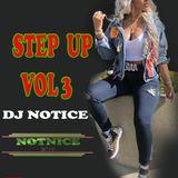 DJ NOTICE STEP UP VOL 3