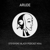 Arude - Steyoyoke Podcast #044