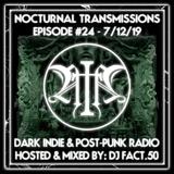 Nocturnal Transmissions Radio: Dark Indie & Post-Punk (Episode #24)