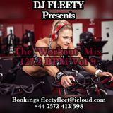 DJ FLEETY Presents The _Workout_ Mix Vol 9 127.2 BPM'S (+44) 0 7572 413 598