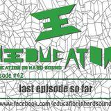 Education in Hard Sound Radio Show (LAST EPISODE SO FAR)