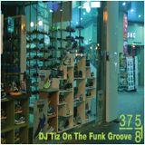 디제이티즈 (DJ Tiz) MixTape - [DJ Tiz On The Funk Groove]