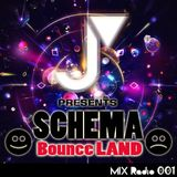SCHEMA Bounce LAND Radio mix 001